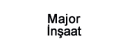 Major İnşaat Ltd. Şti.